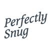 Perfectly Snug