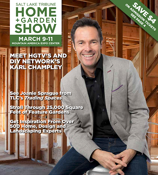 2018 Salt Lake Tribune Home + Garden Show Show Guide Cover With Karl Champley
