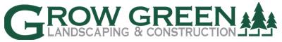 Grow Green Landscaping & Construction