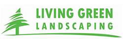 Living Green Landscaping