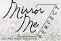 Mirror Me Perfect