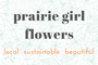 Prairie Girl Flowers