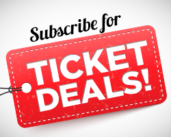 Subscribe for Ticket Deals