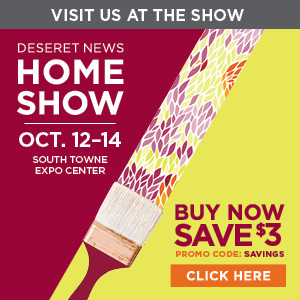 7840 Deseret News Home Show_300x300_EXHIBITOR_WEB_BUTTON_SAVINGS_v1_current