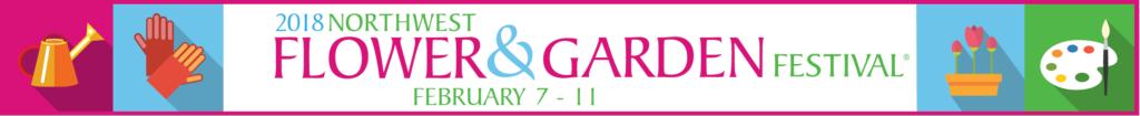 2018 Northwest Flower & Garden Festival Banner