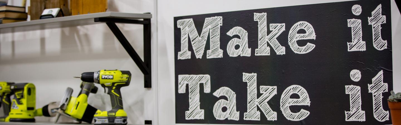 Make It Take It signage and drills