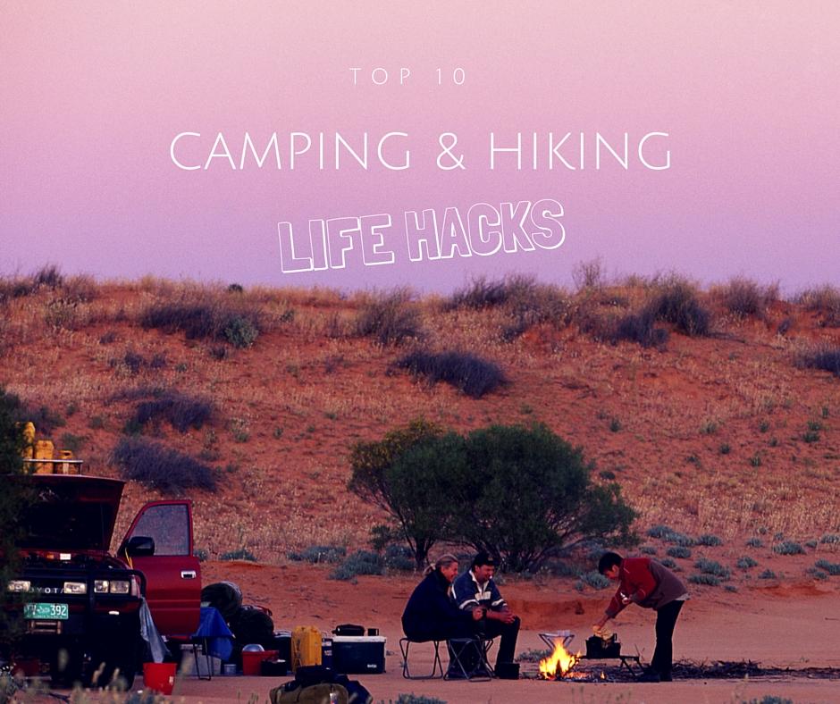Top 10 Camping Life Hacks